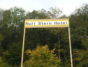 Null Stern Hotel ou l'hôtel 0 étoile