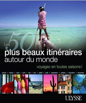 50 plus beaux itinéraires autour du monde