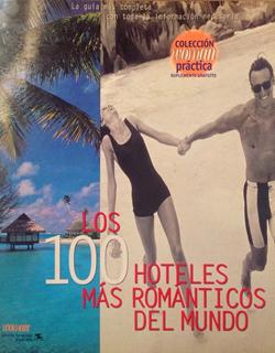Les 100 hôtels les plus romantiques du monde