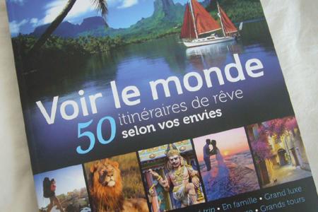 50 itinéraires de rêve selon vos envies