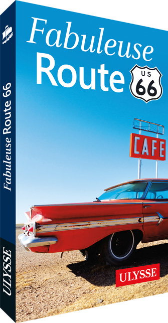 Guide Fabuleuse Route 66