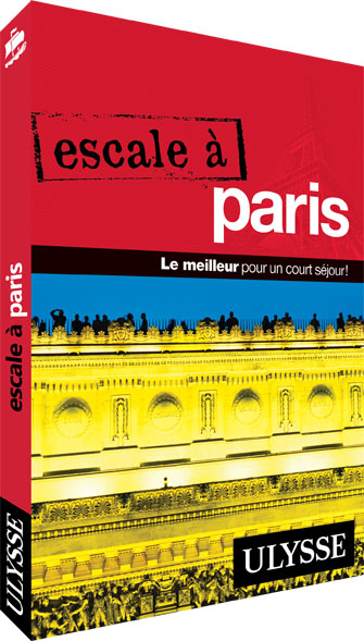 Escale à Paris, Guide Ulysse