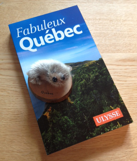 Guide Ulysse Fabuleux Québec